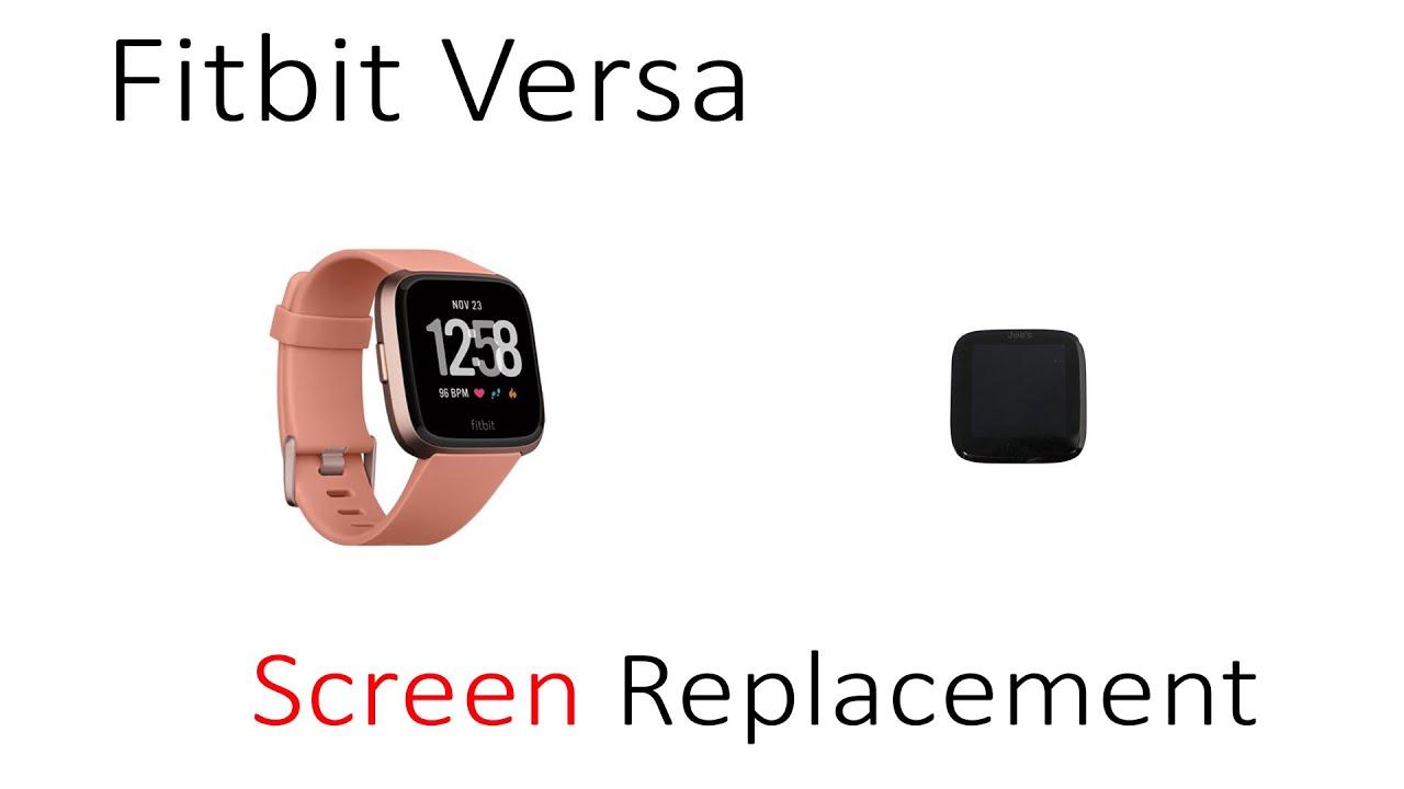 Tutorial How To Repair Replace Screen Fitbit Versa