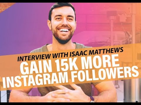 How to Gain 15k More Instagram Followers and Build an Organic Following