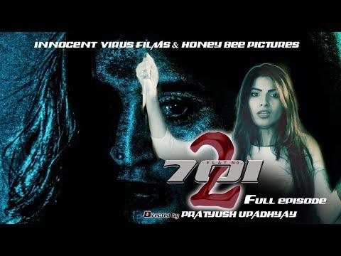FLAT NO 701(PART - 2 ) | FULL Episode|  Ear Phone must 2 Enjoy| Horror Web Series |Horror Short Film