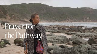 Prayer for the Pathway | Guided Prayer