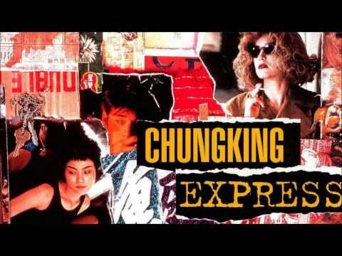 Chungking express - Soundtrack