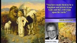 Christians do Not go to Heaven - Robert Kelley