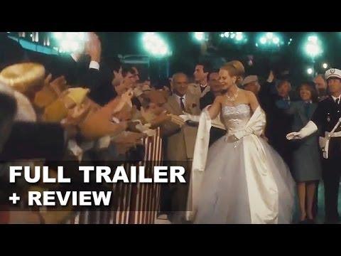 Grace of Monaco 2014 Official Trailer + Trailer Review : HD PLUS