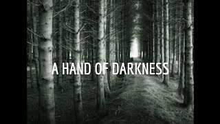 A Hand Of Darkness