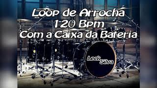 Loop de Arrocha_Para Estudos_120 Bpm_Com a Caixa da Bateria_Addictive Drums 2