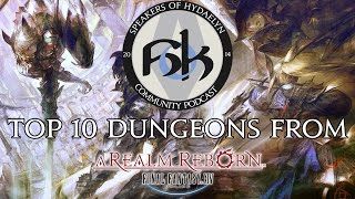 Top 10 Dungeons from Final Fantasy XIV: A Realm Reborn