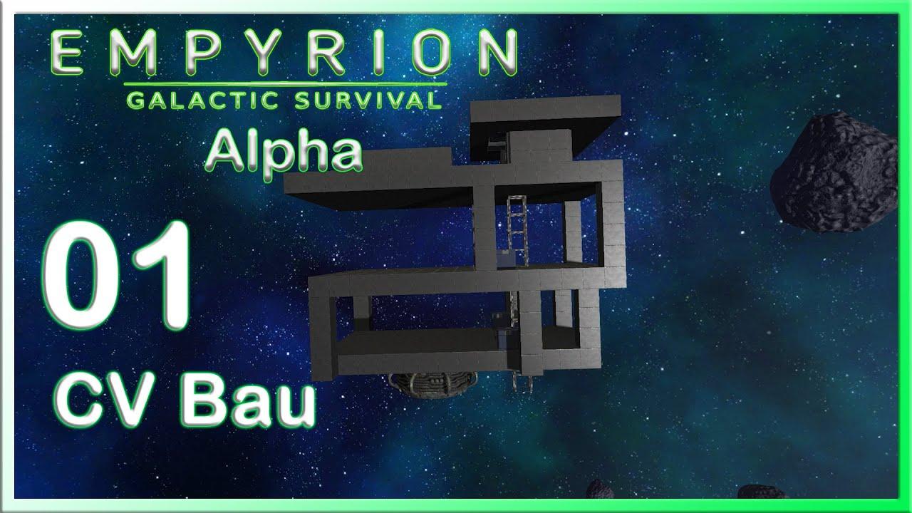 empyrion - galactic survival  01 wir bauen ein cv