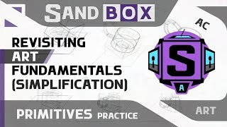 (Cup Simplification) Session 24 - Creative Sandbox [ENG/RUS] (Revisiting Art Fundamentals)