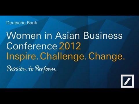 Deutsche Bank Women in Asian Business Conference 2012