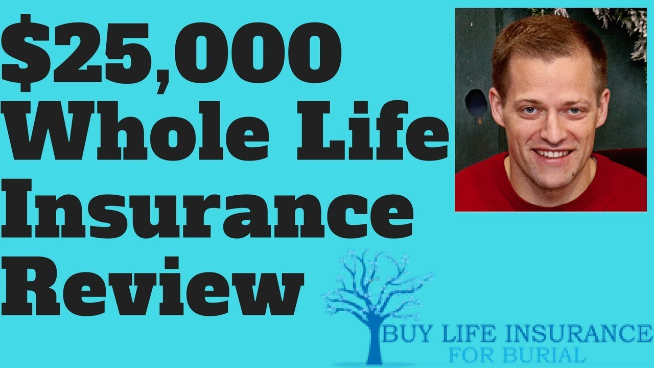 25000 Whole Life Insurance Review [Carriers & Rates ...