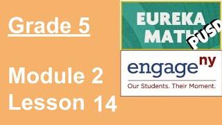 Eureka Math Grade 5 Module 2 Lesson 14 (Updated)
