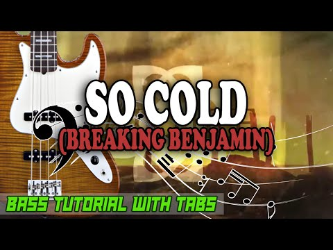 Breaking Benjamin - So Cold - BASS Tutorial [With Tabs] - Play Along