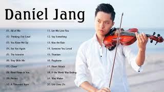 Daniel Jang - The Best Of Daniel Jang 2021   Daniel Jang Top Violin Cover 2021 #DanielJang