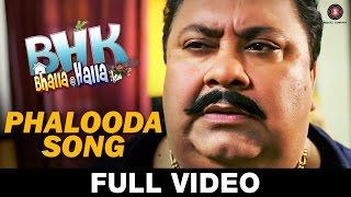 Phalooda - FULL VIDEO | BHK Bhalla@Halla.Kom | Ujjwal Rana, Inshika Bedi