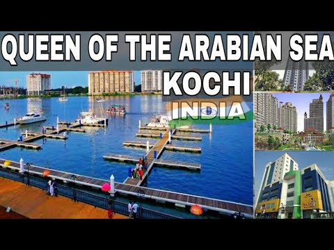 KOCHI (India) : Queen Of The Arabian Sea | Plenty facts|Kochi-Beautiful city of India | Kochi city