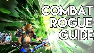Combat Rogue PvP Guide/Overview Warlords of Draenor 6.0.2