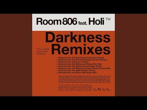 Darkness (Deepconsoul Deeper Remix) (feat. Holi)