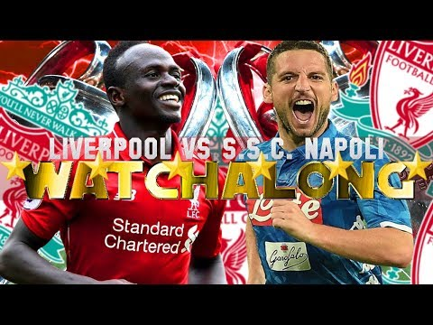 LIVERPOOL VS NAPOLI LIVE WATCHALONG #LFC FAN REACTIONS