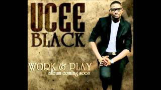 Ucee Black - come for you