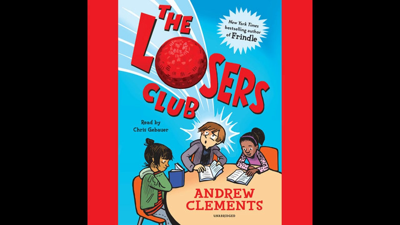 The losers club by andrew clements read by chris gebauer the losers club by andrew clements read by chris gebauer audiobook excerpt publicscrutiny Gallery