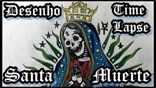 La Santa Muerte / Time-Lapse Draw / #003