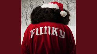 Play Funky Ass Christmas