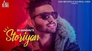 Storiyan | (Full HD) | Jd Sandhu | Music Empire | New Punjabi Songs 2019 | Jass Records