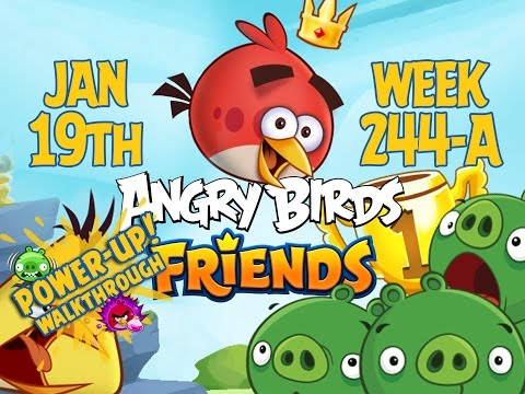 Angry Birds Friends Tournament Week 244-A Levels 1 to 6 Power Up Mobile Compilation Walkthroughs