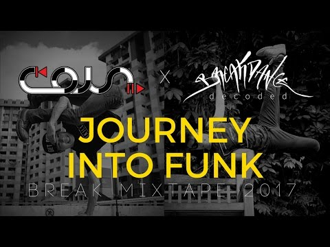 DJ Coin | Journey Into Funk | BreakDance Decoded Mixtape 2017