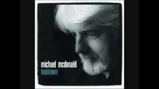 Michael McDonald ~ How Sweet It Is (To Be Loved by You)