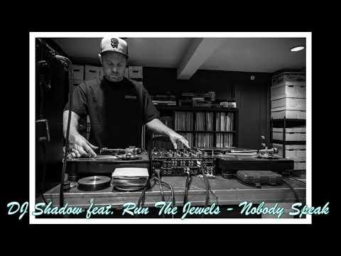 DJ Shadow feat. Run The Jewels - Nobody Speak