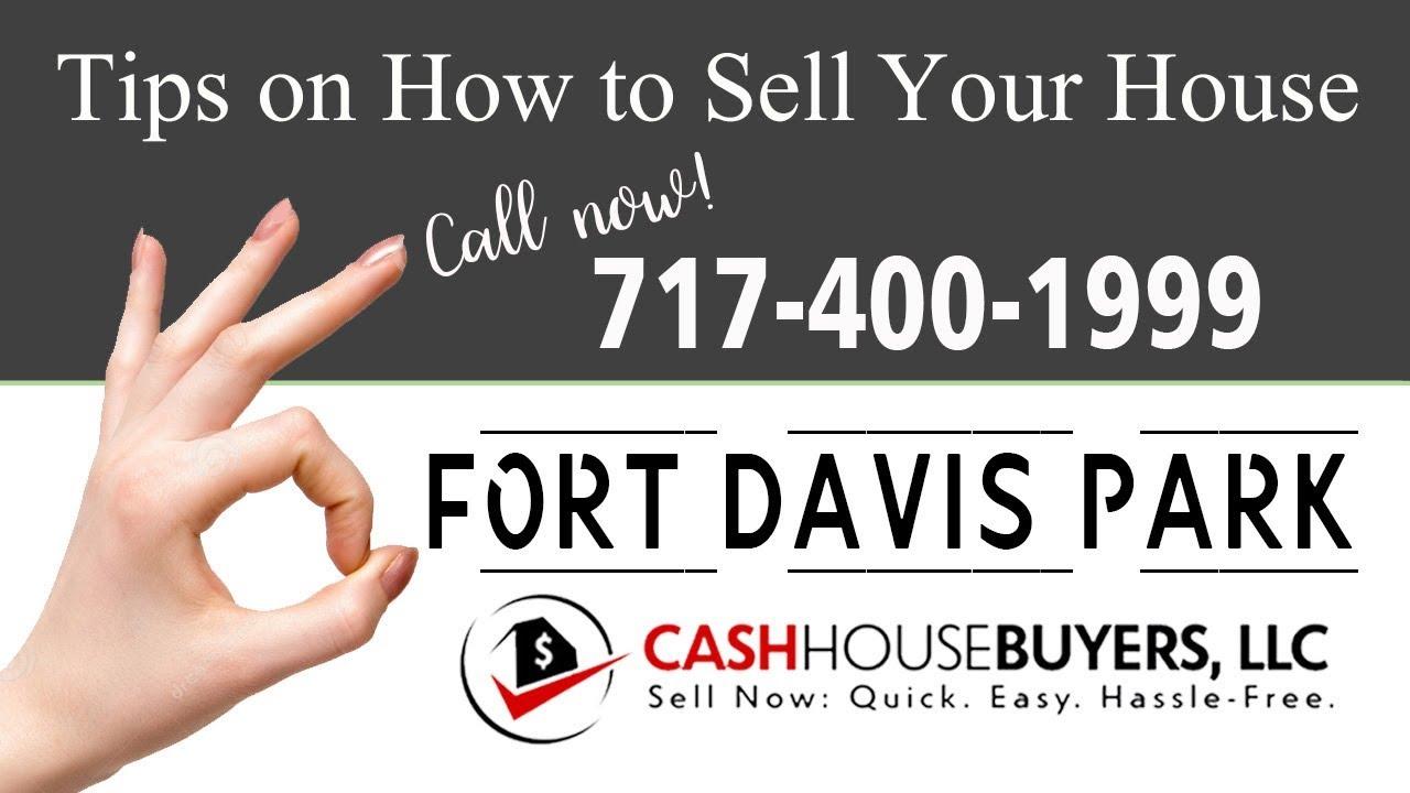 Tips Sell House Fast Fort Davis Park Washington DC   Call 7174001999   We Buy Houses