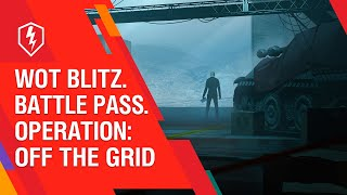 wot-blitz-battle-pass-operace-off-the-grid