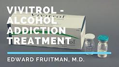 Vivitrol- Alcohol addiction treatment