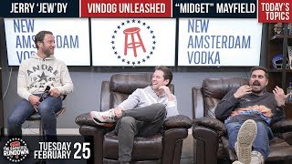 Pres Unleashes the Vindog - February 25, 2020 - Barstool Rundown