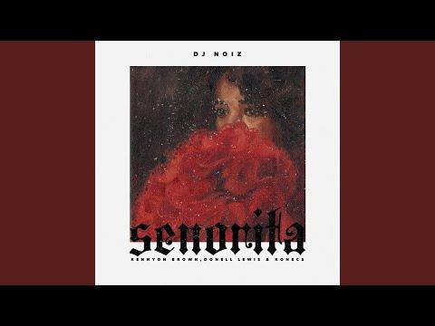 Senorita (feat. Kennyon Brown, Donell Lewis & Konecs)