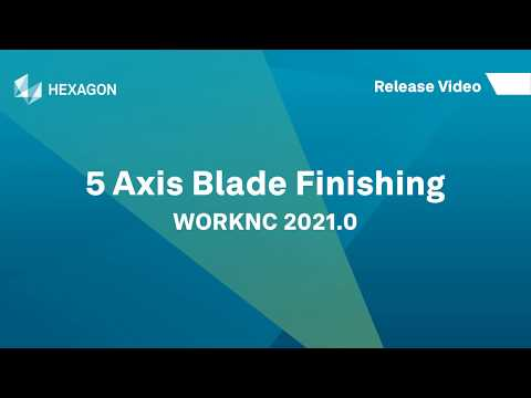 5-Axis Blade Finishing | WORKNC 2021.0