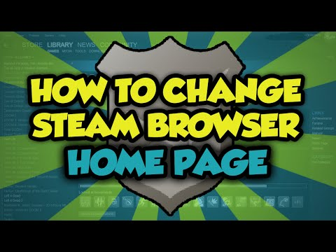 How To Change The Steam Browser Home Page - Change Steam Browser Homepage Tutorial