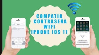 Compartir contraseña WiFi entre iPhone IOS 11