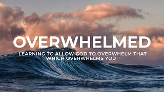 God's Overwhelming Presence