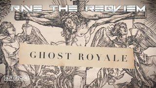 RAVE THE REQVIEM - Ghost Royale ( Lyric)
