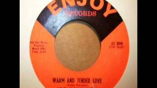 Warm And Tender Love   Joe Haywood original version