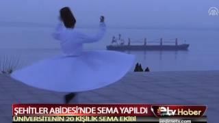 ŞEHİTLER ABİDESİ'NDE SEMA YAPILDI
