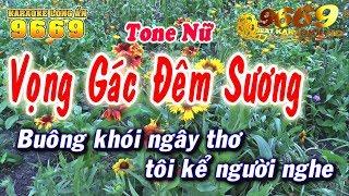 Karaoke Vọng Gác Đêm Sương | Tone Nữ | Nhạc sống KLA | Karaoke 9669