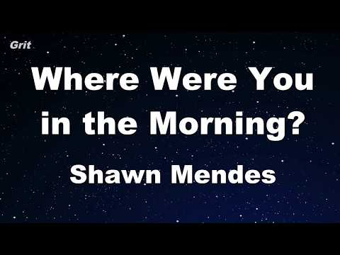 Where Were You in the Morning? - Shawn Mendes Karaoke 【No Guide Melody】 Instrumental