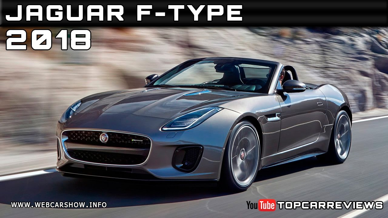 2018 Jaguar F Type Review Rendered Price Specs Release Date Youtube