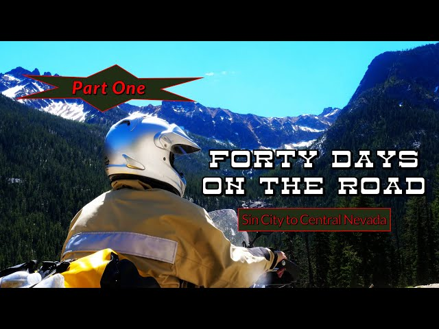 Forty Days On The Road - Part 1: Motorcycle Touring From Sin City to Central Nevada