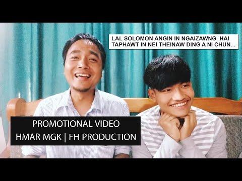 PROMOTIONAL VIDEO Hmar MGK @ Ramdinsang | FH Production