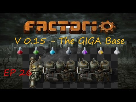 Firing Up The Oil Base  - GigaBase S01E026 - Factorio 0.15