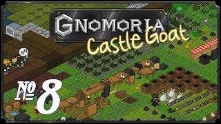 Gnomoria: Castlegoat - Episode 8 (Specialisation)